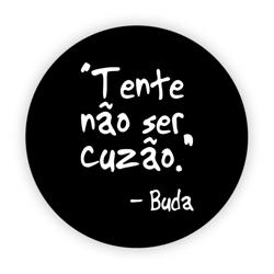 Imagem de Pop Socket - Tente não ser cuzão - Buda | Preto